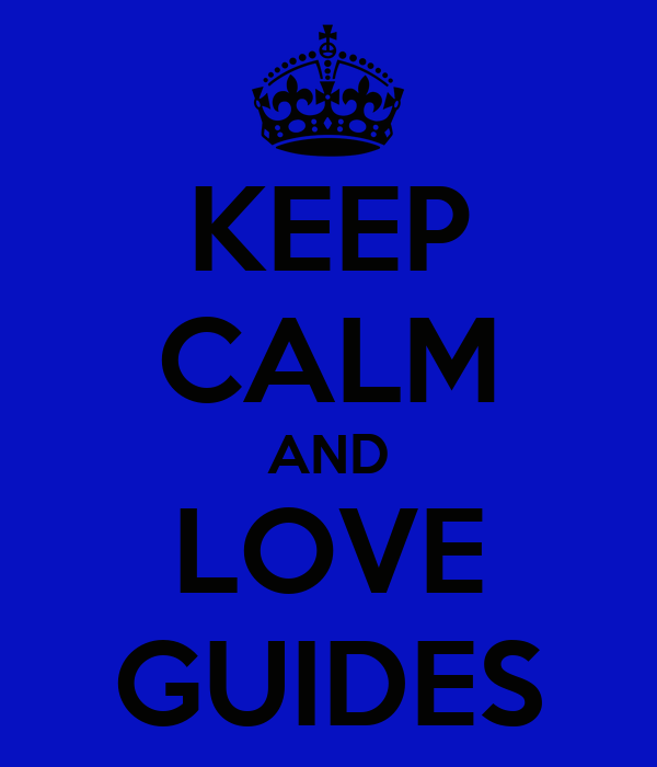 KEEP CALM AND LOVE GUIDES
