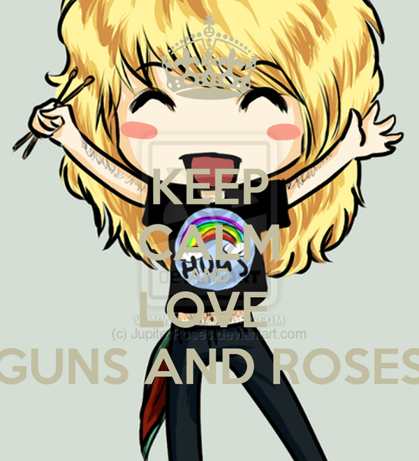 KEEP CALM AND LOVE  GUNS AND ROSES