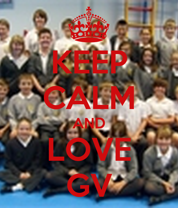 KEEP CALM AND LOVE GV