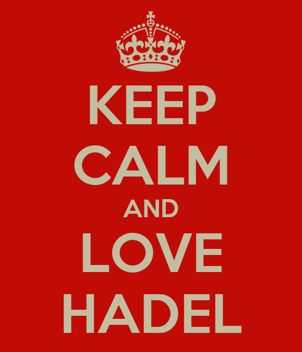 KEEP CALM AND LOVE HADEL