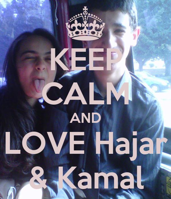 KEEP CALM AND LOVE Hajar & Kamal