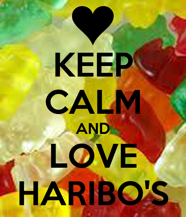 KEEP CALM AND LOVE HARIBO'S