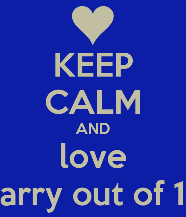 KEEP CALM AND love harry out of 1d