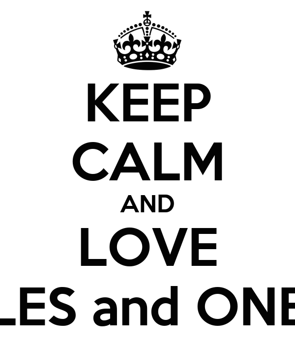 KEEP CALM AND LOVE HARRY STYLES and ONE DIRECTION