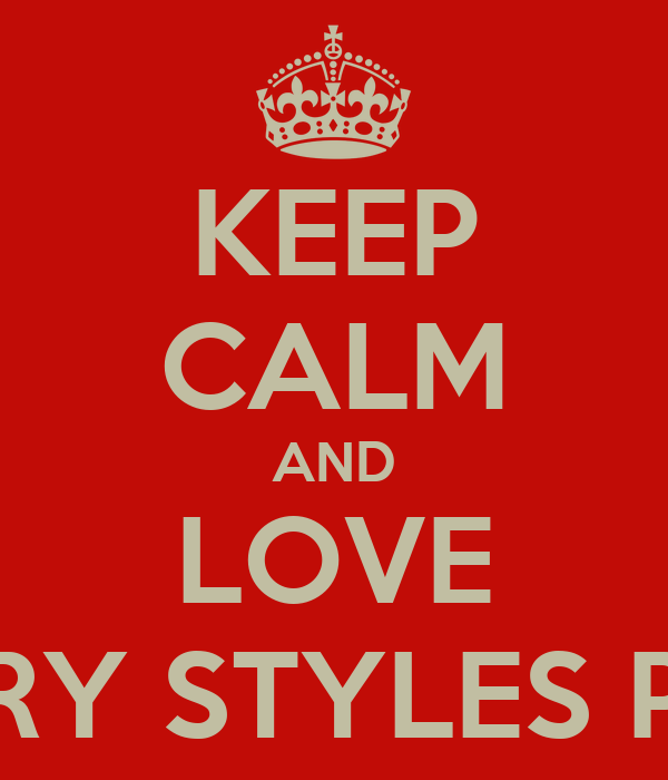 KEEP CALM AND LOVE HARRY STYLES PENIS