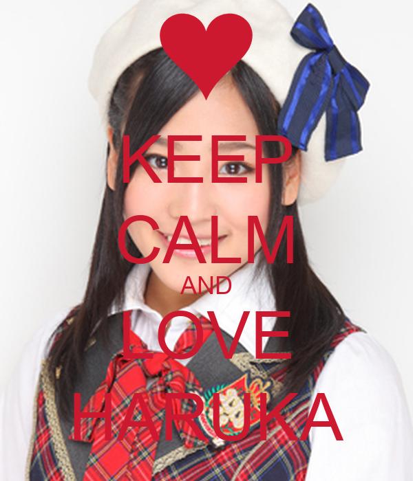 KEEP CALM AND LOVE HARUKA