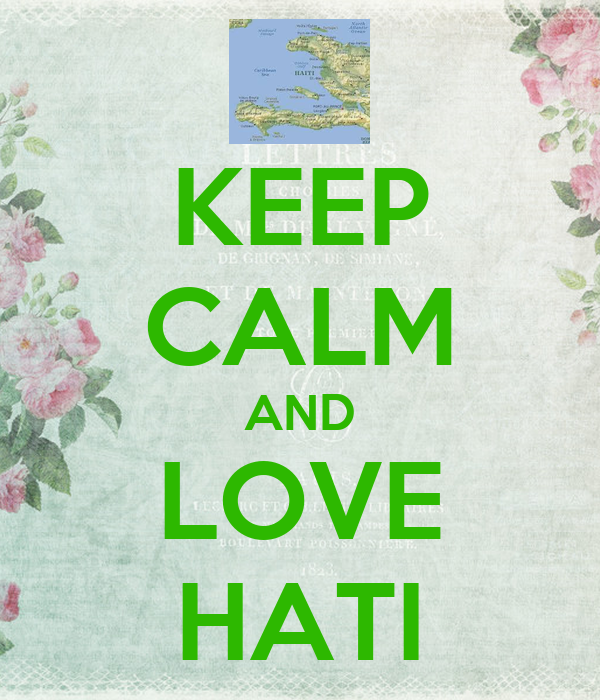 KEEP CALM AND LOVE HATI