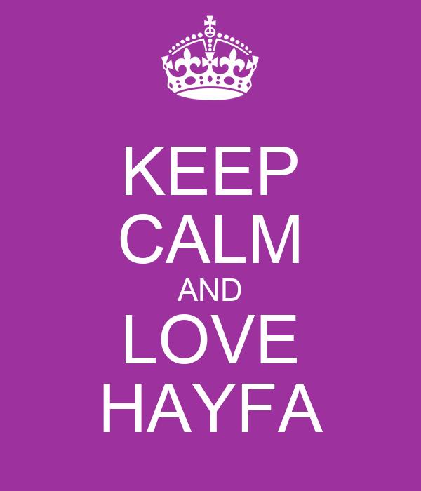 KEEP CALM AND LOVE HAYFA