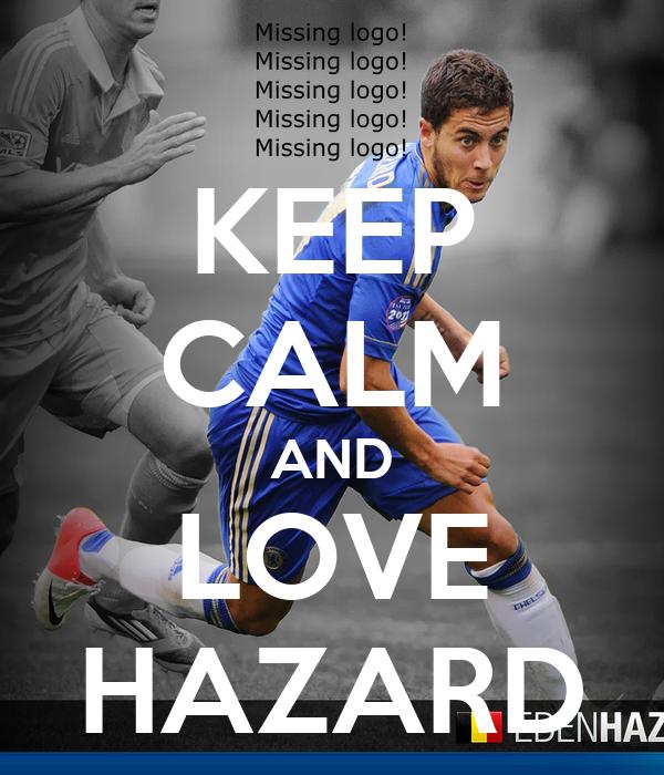 KEEP CALM AND LOVE HAZARD