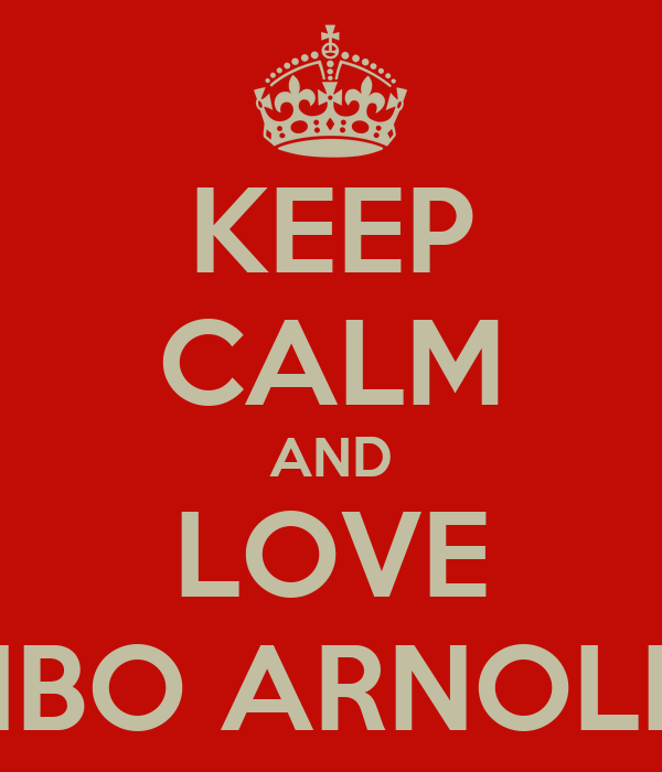KEEP CALM AND LOVE HBO ARNOLD