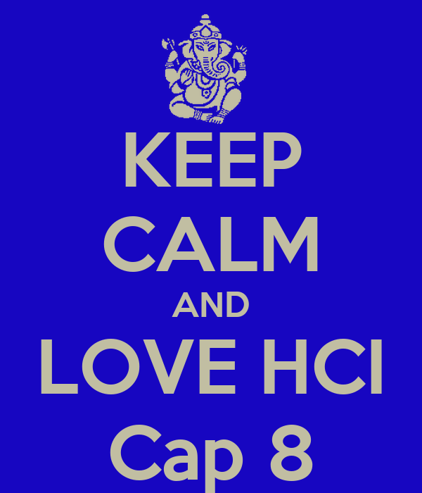 KEEP CALM AND LOVE HCI Cap 8