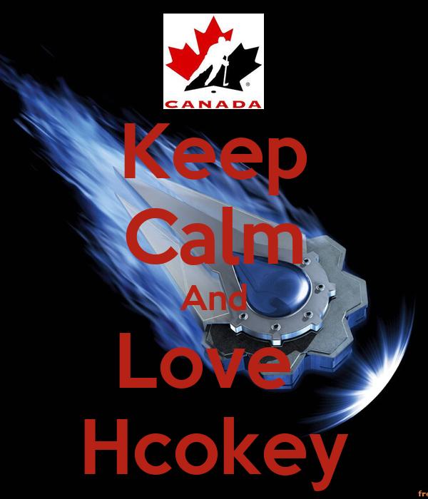 Keep Calm And Love  Hcokey