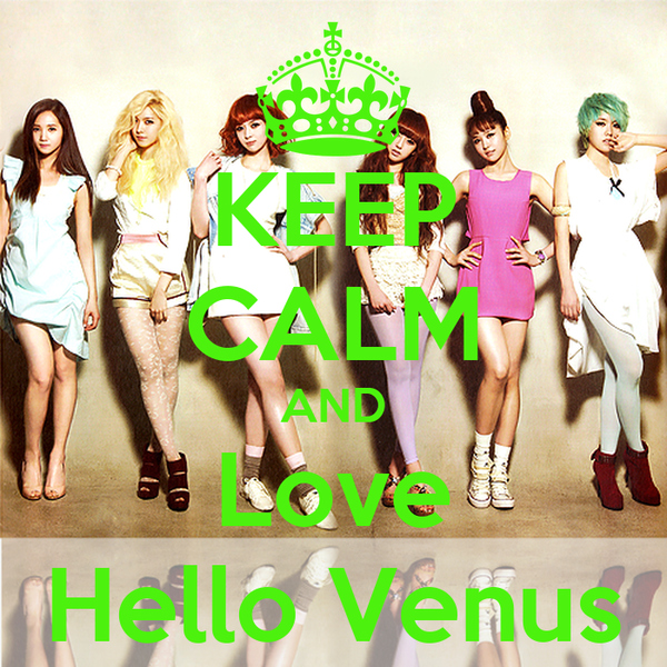 KEEP CALM AND Love Hello Venus