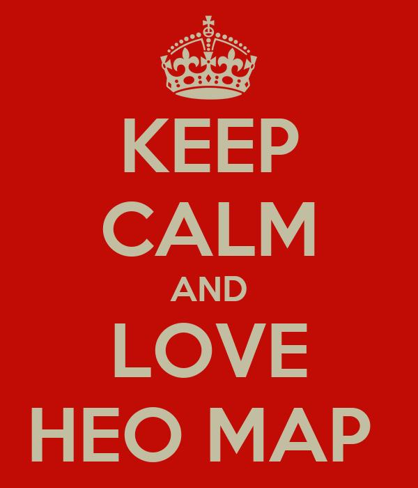 KEEP CALM AND LOVE HEO MAP
