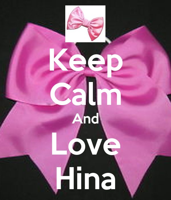 Keep Calm And Love Hina