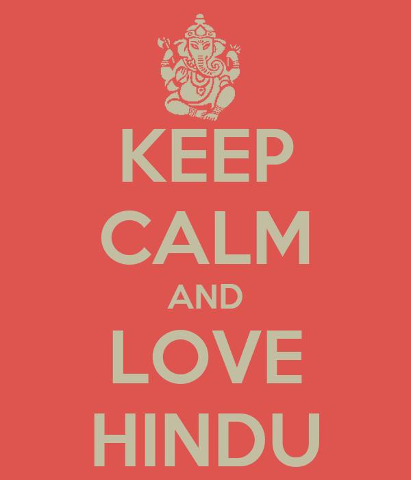 KEEP CALM AND LOVE HINDU