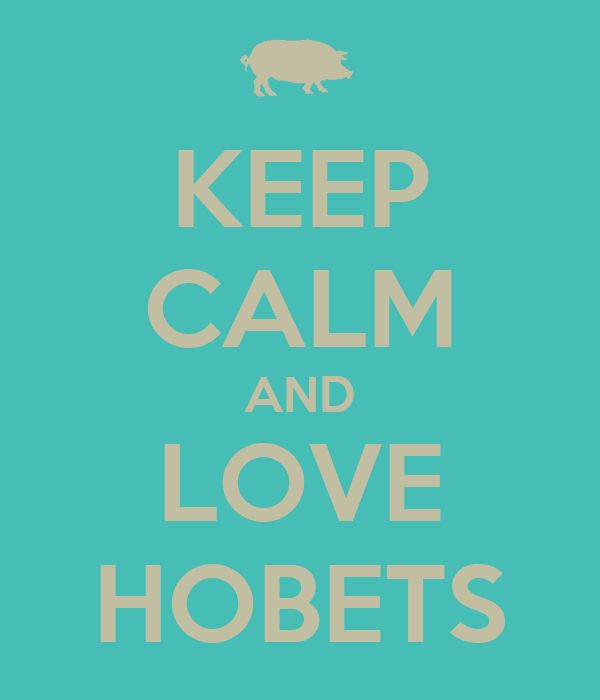 KEEP CALM AND LOVE HOBETS