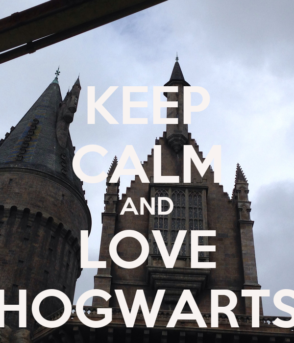 KEEP CALM AND LOVE HOGWARTS
