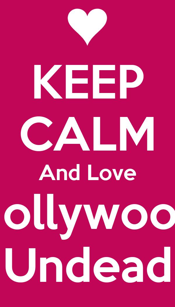 KEEP CALM And Love Hollywood Undead