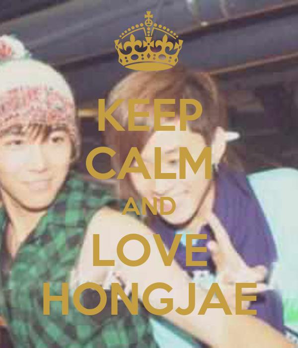 KEEP CALM AND LOVE HONGJAE