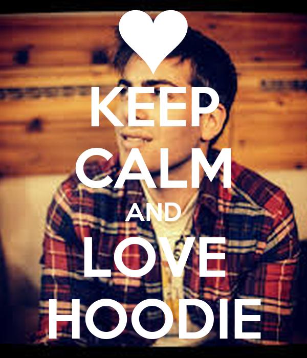 KEEP CALM AND LOVE HOODIE