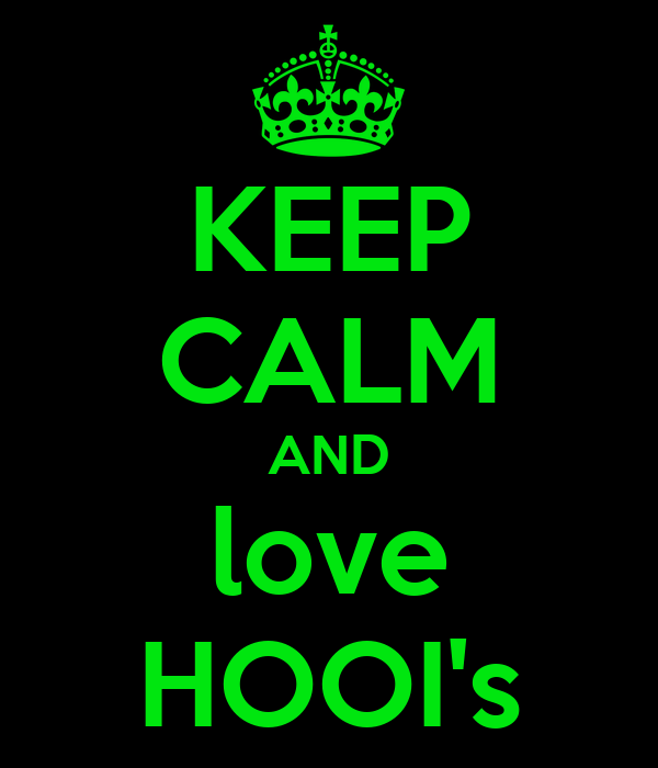 KEEP CALM AND love HOOI's