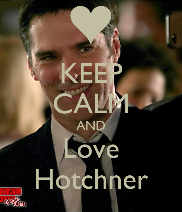 KEEP CALM AND Love Hotchner