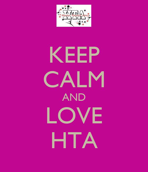 KEEP CALM AND LOVE HTA
