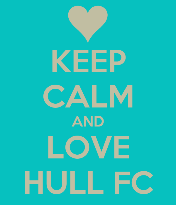 KEEP CALM AND LOVE HULL FC