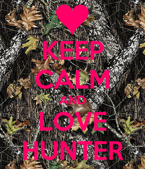 KEEP CALM AND LOVE HUNTER