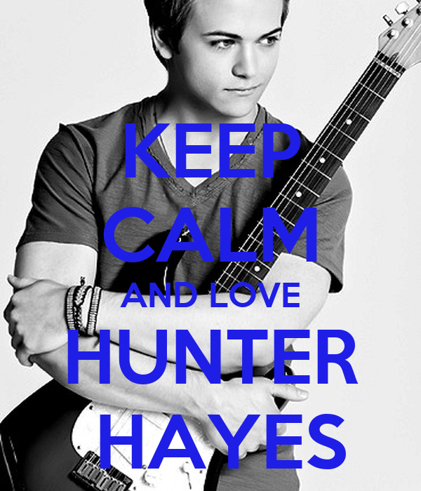 keep calm and love hunter hayes poster kenna keep calm. Black Bedroom Furniture Sets. Home Design Ideas
