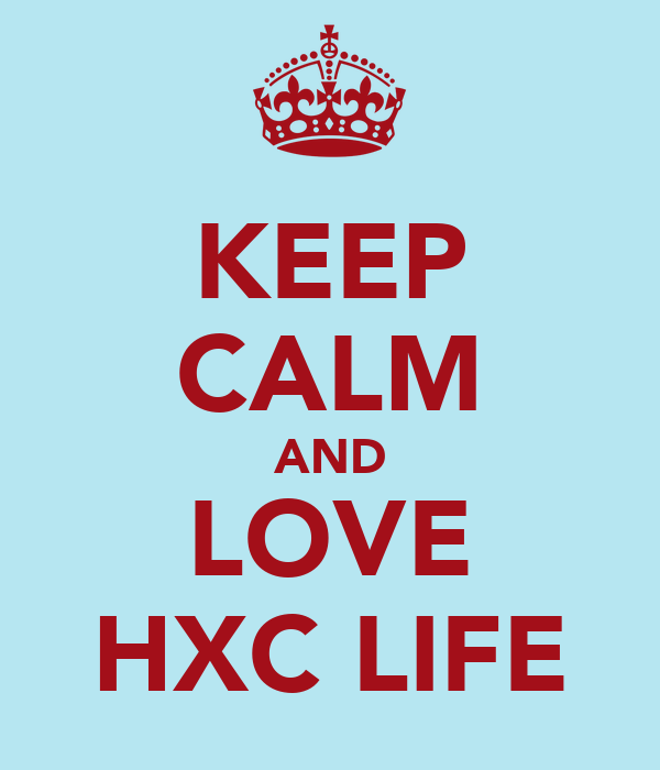KEEP CALM AND LOVE HXC LIFE