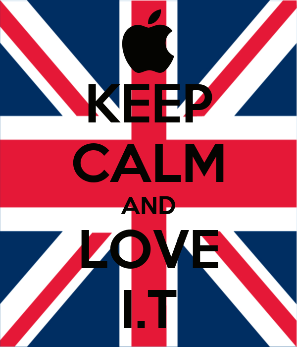 KEEP CALM AND LOVE I.T