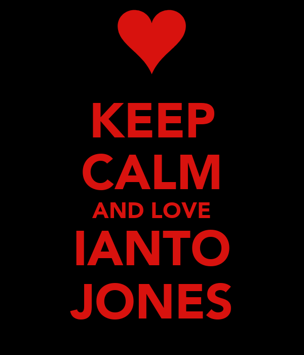 KEEP CALM AND LOVE IANTO JONES