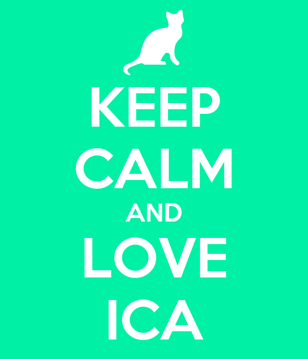 KEEP CALM AND LOVE ICA