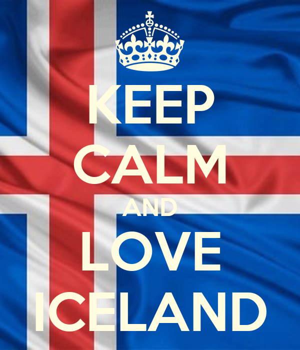 KEEP CALM AND LOVE ICELAND