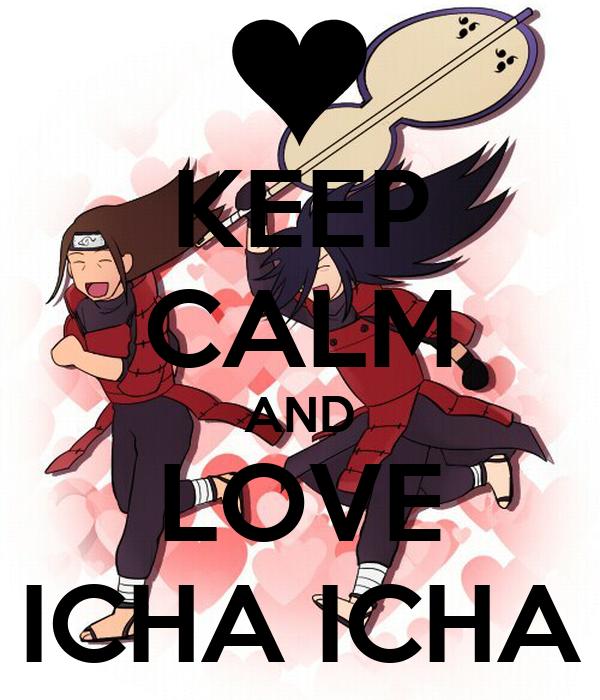 KEEP CALM AND LOVE ICHA ICHA