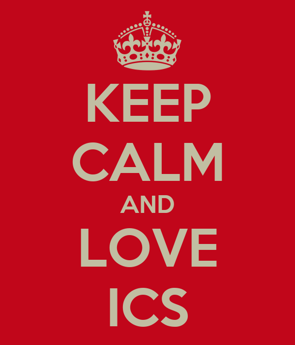 KEEP CALM AND LOVE ICS