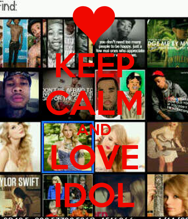 KEEP CALM AND LOVE IDOL