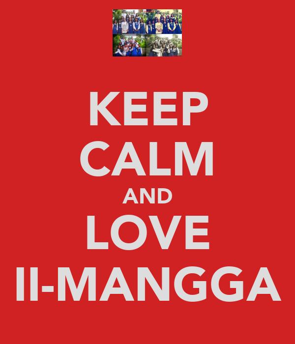 KEEP CALM AND LOVE II-MANGGA