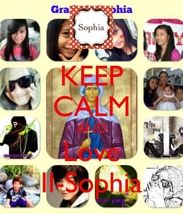 KEEP CALM AND Love II-Sophia