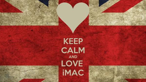 KEEP CALM AND LOVE  iMAC