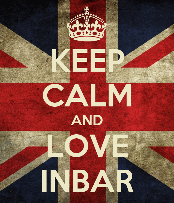 KEEP CALM AND LOVE INBAR