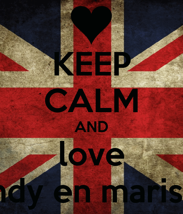 KEEP CALM AND love indy en marise