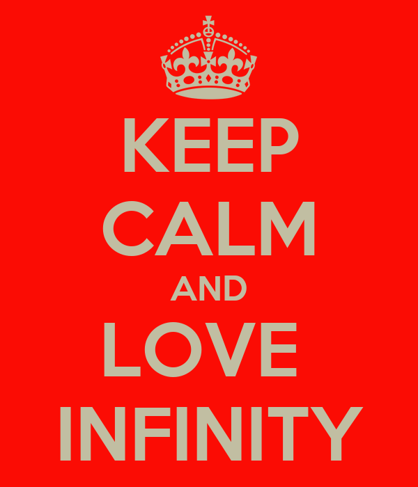 KEEP CALM AND LOVE  INFINITY