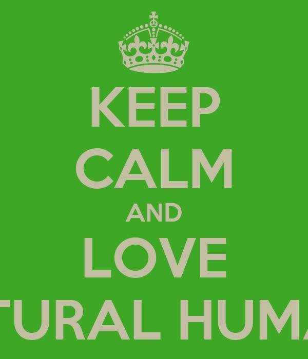 KEEP CALM AND LOVE INTERCULTURAL HUMAN RIGHTS