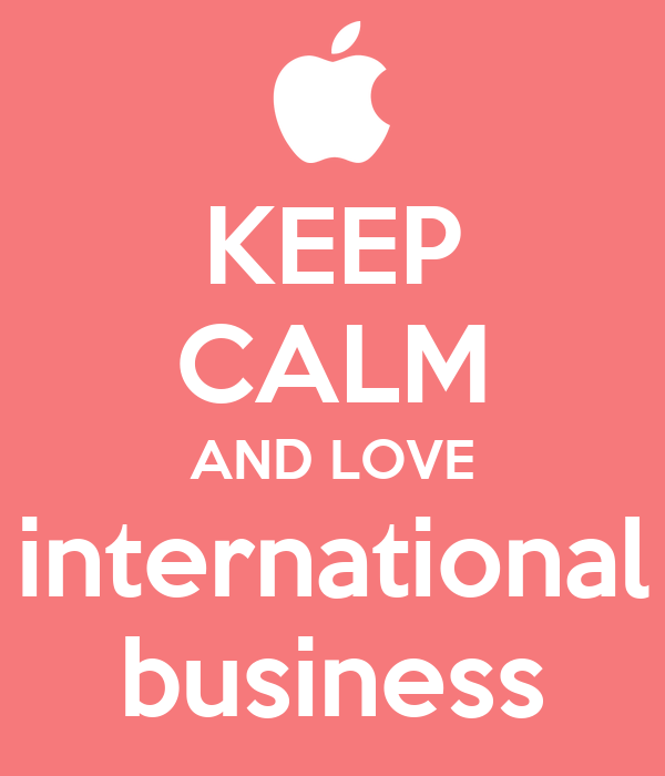 KEEP CALM AND LOVE international business