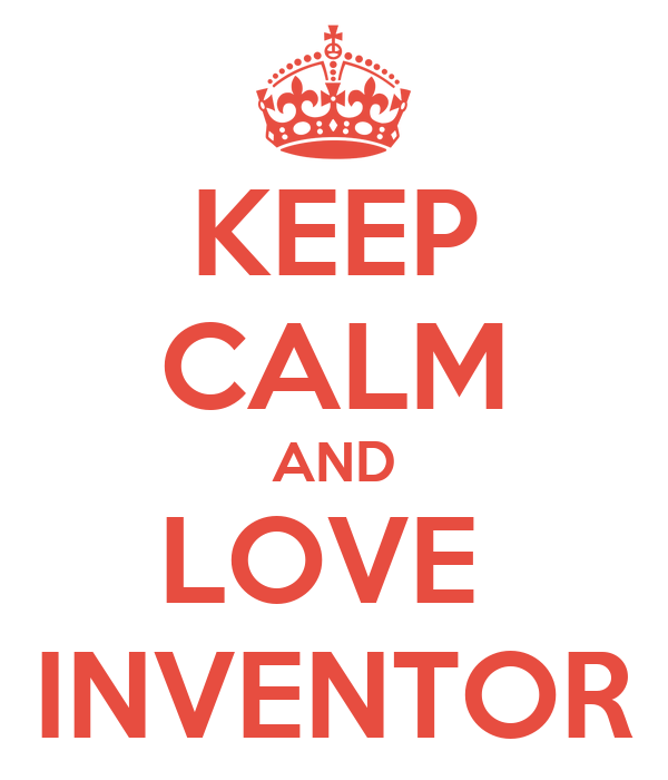 KEEP CALM AND LOVE  INVENTOR