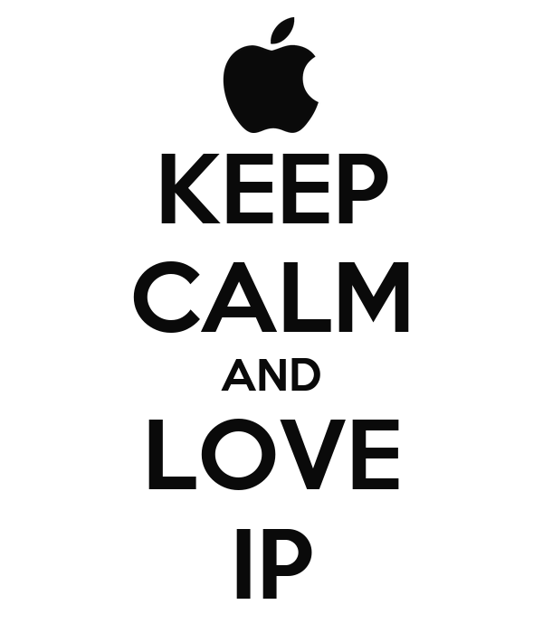 KEEP CALM AND LOVE IP