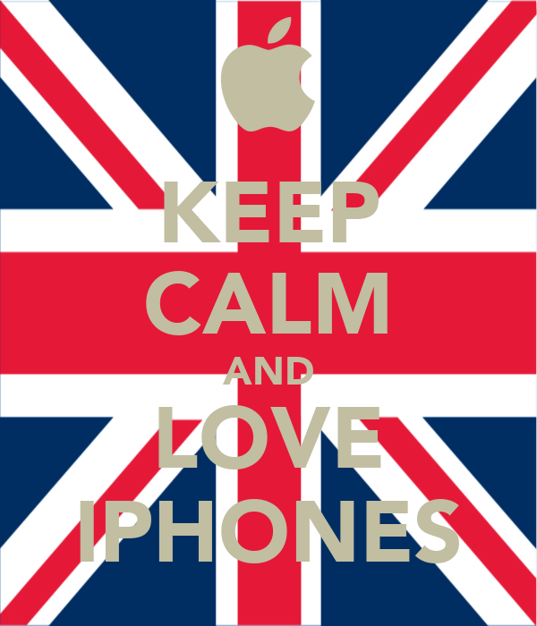 KEEP CALM AND LOVE IPHONES